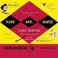Kiss Me, Kate — Original Broadway Cast of Kiss Me, Kate, Original Broadway Cast Recording