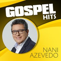 Gospel Hits (Playback) — Nani Azevedo