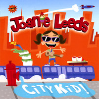 City Kid — Joanie Leeds