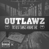 The Lost Songs Volume One — Outlawz