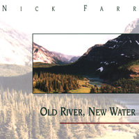 Old River, New Water — Nick Farr