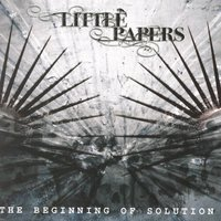 The Beginning Of Solution — Little Papers