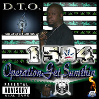 Operation Get Sumthin — 1504