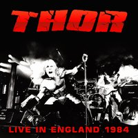 Live in England 1984 — Thor