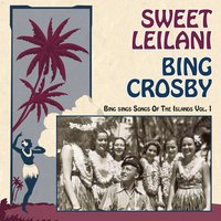 Sweet Leilani — Bing Crosby
