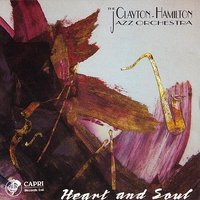 Heart and Soul — Clayton-Hamilton Jazz Orchestra