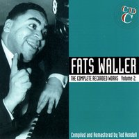 The Complete Recorded Works, Vol. 2: A Handful Of Keys, CD C — Fats Waller