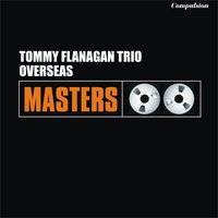 Overseas — Tommy Flanagan Trio