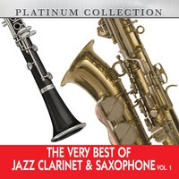 The Very Best of Jazz Clarinet & Saxophone, Vol. 1 — сборник