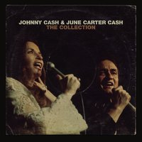 The Collection — Johnny Cash & June Carter Cash, Cash June Carter