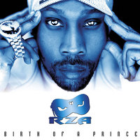 Birth Of A Prince — RZA