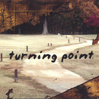 3 Song Promo — TURNING POINT