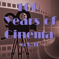 100 Years Of Cinema Vol. Ii — сборник