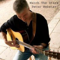 Watch the Stars — Peter Webster