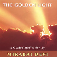 The Golden Light — Mirabai Devi