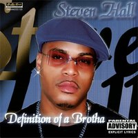 Definition of a Brotha — Steven Hall