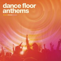 Dance Floor Anthems — сборник