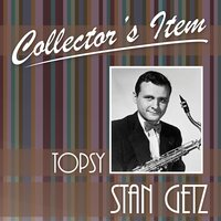 Collector´s Item — Stan Getz