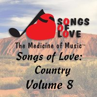 Songs of Love: Country, Vol. 8 — сборник