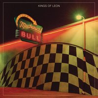 Mechanical Bull — Kings of Leon