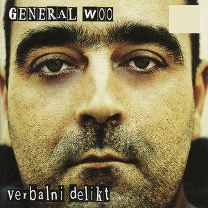 General Woo - Nikad Neće Biti Bolje