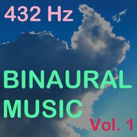Binaural Music, Vol. 1 — 432 Hz