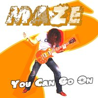 You Can Go On — Maze