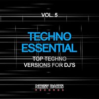 Techno Essential, Vol. 5 — сборник