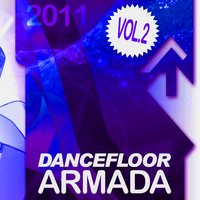 Dancefloor Armada 2011, Vol. 2 — сборник