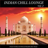 Indian Chill Lounge, Vol. 2 — сборник
