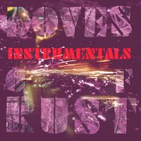 Instrumentals Of Rust — Doves