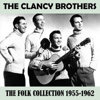 The Folk Collection 1955-1962 — The Clancy Brothers