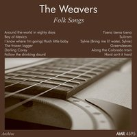 Folk Songs — The Weavers