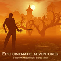 Epic Cinematic Adventures — Christian Andersson