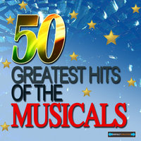 50 Greatest Hits of the Musicals — сборник