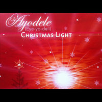 Christmas Light — Ayodele (Eye-yo-deli)