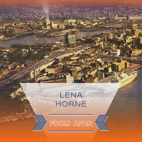 From Afar — Lena Horne