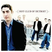 Hot Club Of Detroit — Paul Brady, Dave Bennett, Hot Club of Detroit, Colton Weatherston, Evan Peri, Shannon Wade