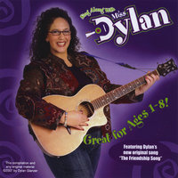 Sing Along With Miss Dylan — Miss Dylan