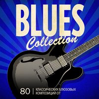Blues Collection — сборник