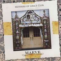 Mother's of Grace Club — Maeve