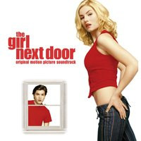 The Girl Next Door (Soundtrack from the Motion Picture) — сборник