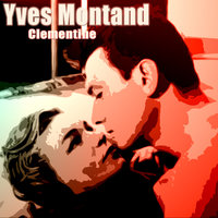 Clementine — Yves Montand