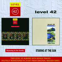 Running In The Family / Staring At The Sun — Level 42