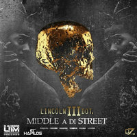 Middle a di Street - Single — Lincoln