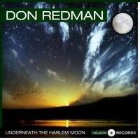 Underneath the Harlem Moon — Don Redman