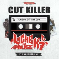 Lache la pause K7 — Cut Killer