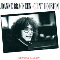 New True Illusion — Joanne Brackeen, Clint Houston