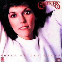 Voice Of The Heart — Carpenters
