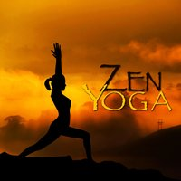 Zen Yoga - New Age Spiritual Workout Music — Chakra Sound Therapy Group
